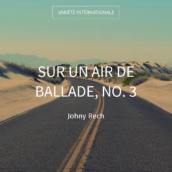 Sur un air de ballade, no. 3