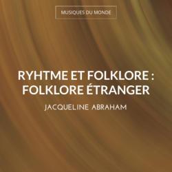 Ryhtme et folklore : Folklore étranger