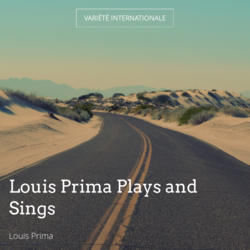 Louis Prima Plays and Sings