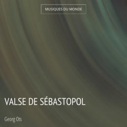 Valse de Sébastopol