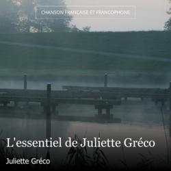 L'essentiel de Juliette Gréco