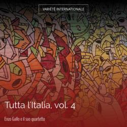 Tutta l'Italia, vol. 4