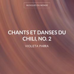 Chants et danses du Chili, no. 2