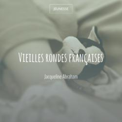 Vieilles rondes françaises