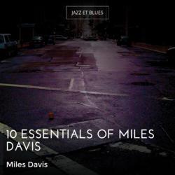 10 Essentials of Miles Davis
