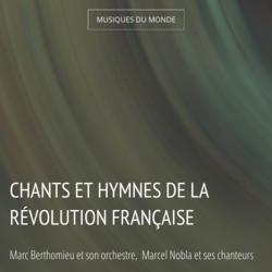 Chants et hymnes de la Révolution française