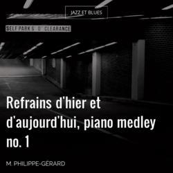 Refrains d'hier et d'aujourd'hui, piano medley no. 1