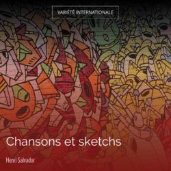 Chansons et sketchs