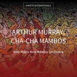 Arthur Murray: Cha-Cha Mambos