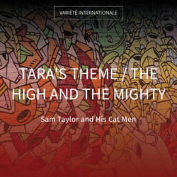 Tara's Theme / The High and the Mighty