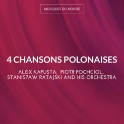 4 Chansons Polonaises