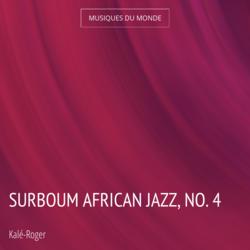 Surboum African Jazz, No. 4