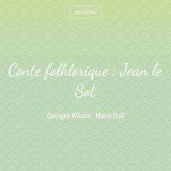 Conte folklorique : Jean le Sot