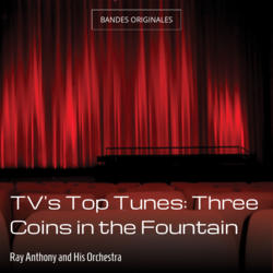 TV's Top Tunes: Three Coins in the Fountain