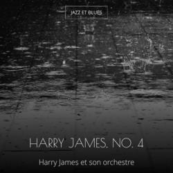Harry James, No. 4