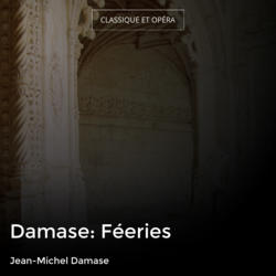 Damase: Féeries