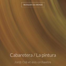 Cabaretera / La pintura