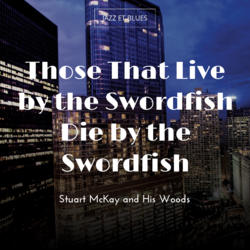 Those That Live by the Swordfish Die by the Swordfish