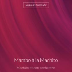 Mambo à la Machito