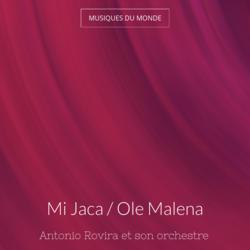 Mi Jaca / Ole Malena