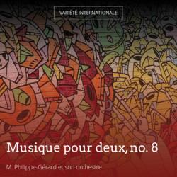 Musique pour deux, no. 8