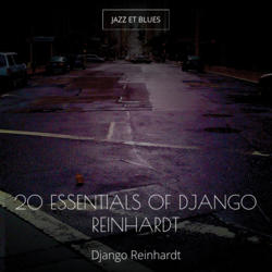 20 Essentials of Django Reinhardt