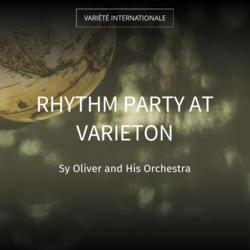 Rhythm Party at Varieton
