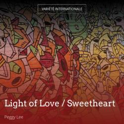 Light of Love / Sweetheart