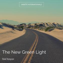 The New Green Light