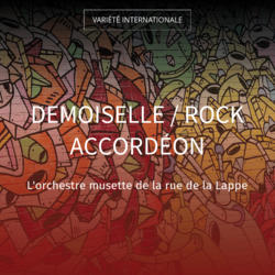 Demoiselle / Rock accordéon