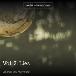 Vol. 2: Lies