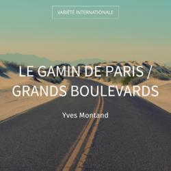 Le gamin de Paris / Grands boulevards