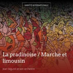 La pradinoise / Marche et limousin