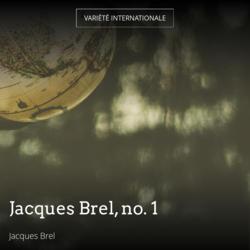 Jacques Brel, no. 1