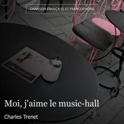 Moi, j'aime le music-hall