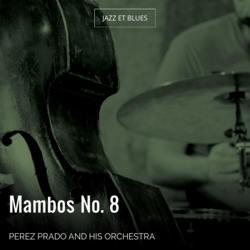 Mambos No. 8
