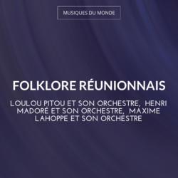 Folklore réunionnais