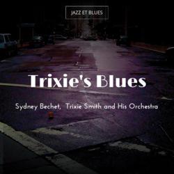 Trixie's Blues