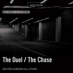 The Duel / The Chase