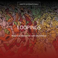 Loopings