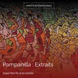 Pampanilla : Extraits