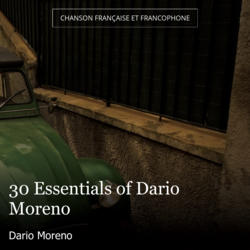 30 Essentials of Dario Moreno