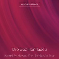 Bro Goz Hon Tadou