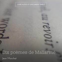Dix poèmes de Mallarmé
