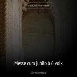 Messe cum jubilo à 6 voix