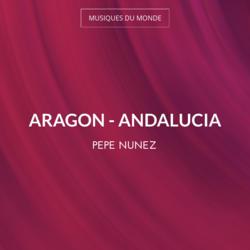 Aragon - Andalucia