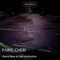 Paris chéri