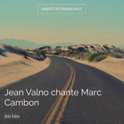 Jean Valno chante Marc Cambon