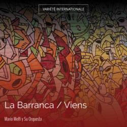 La Barranca / Viens