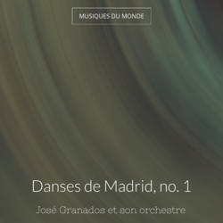 Danses de Madrid, no. 1